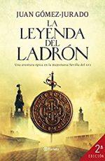 La leyenda del ladrón, de Javier Gómez-Jurado (Novelas históricas sobre la Edad Moderna)