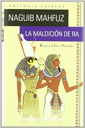 La maldición de Ra, de Naguib Mahfuz (Novelas históricas para adolescentes)