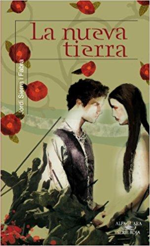 La nueva tierra, de Jordi Serra y Fabra (Novelas históricas para adolescentes)