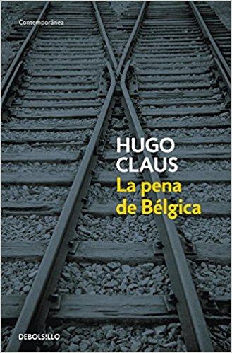 La pena de Bélgica, de Hugo Claus (Novelas históricas sobre la Segunda Guerra Mundial)