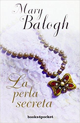 La perla secreta, de Mary Balogh (Novelas históricas románticas)