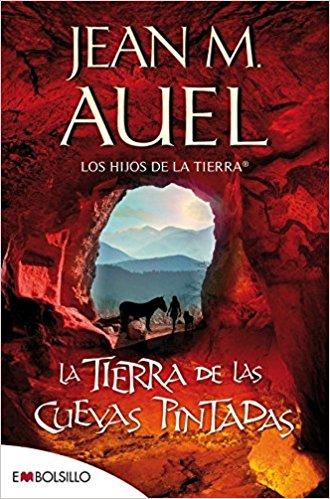 La tierra de las cuevas pintadas, de Jean M. Auel (Novelas históricas prehistóricas)
