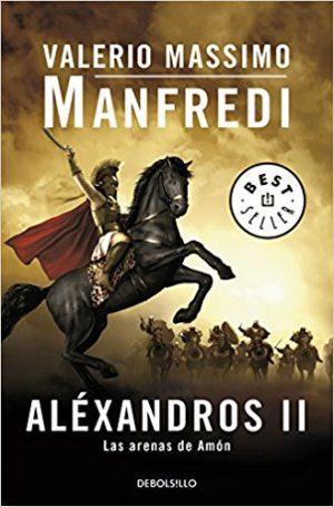 Las arenas de Amón, de Valerio MAssimo MAnfredi (Novelas históricas sobre Grecia)