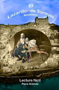 Lazarillo de Tormes (Novelas históricas para adolescentes)