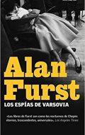 Los espías de Varsovia, de Alan Furst (Novelas históricas sobre la Segunda Guerra Mundial)