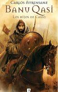 Los hijos de Casio, de Carlos Aurensanz (Novelas históricas Islam)