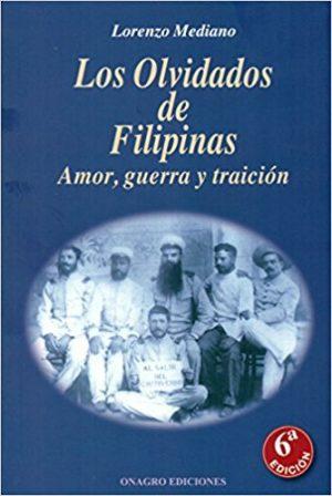 Los olvidados de Filipinas, de Lorenzo Mediano (Novelas históricas sobre colonialismo par adolescentes)