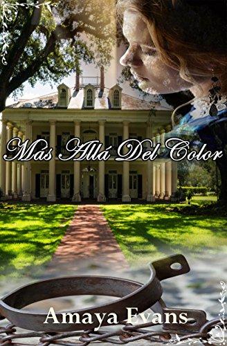 Más allá del color, de Amaya Evans (Novelas históricas románticas)