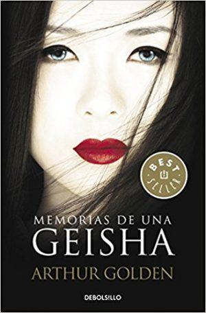 Memorias de una geisha, de Arthur Golden (Novelas históricas románticas)