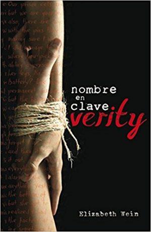Nombre en clave Verity, de Elizabeth Wein (Novelas históricas para adolescentes)
