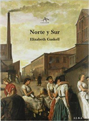 Norte y sur, de Elizabeth Gaskell (Novelas históricas románticas)