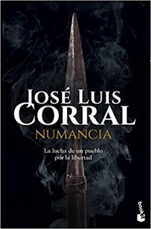 Numancia, de José Luis Corral (Novelas históricas sobre Roma)