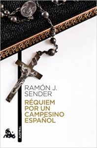 Réquiem por un campesino español, de Ramón J. Sender (Novelas históricas sobre la guerra civil española)