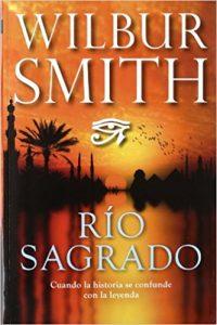 Río sagrado, de Wilbur Smith (Novelas históricas de Egipto)
