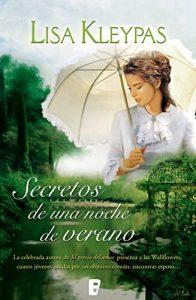 Secretos de una noche de verano, de Lisa Kleypas (Novelas históricas románticas)