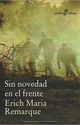 Sin novedad en el frente, de Erich Maria Remarque (Novelas históricas sobre la Primera Guerra Mundial)
