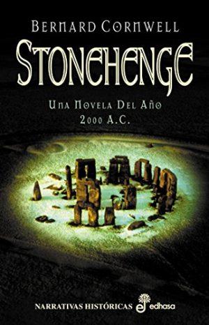 Stonehenge, de Bernard Cornwell (Novelas históricas prehistóricas)