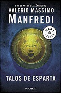 Talos de Esparta, de Valerio Massimo MAnfredi (Novelas históricas sobre Grecia y la Batalla de las Termópilas)