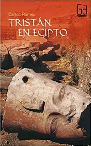 Tristán en Egipto, de Carlos Romeu Muller (Novelas históricas para adolescentes)