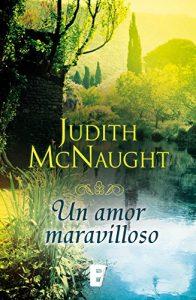 Un amor maravilloso, de Judith McNaught (Novelas históricas románticas)