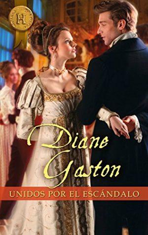 Unidos por el escándalo, de Diane Gaston (Novelas históricas románticas)