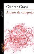 A paso de cangrejo, de Günter Grass (Novelas históricas sobre el Wilhelm Gustloff)