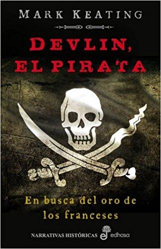Devlin, el pirata, de Mark Keating (Los mejores libros de piratas en la Edad Moderna)