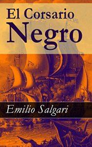 El corsario negro, de Emilio Salgari (Los mejores libros de piratas en la Edad Moderna)