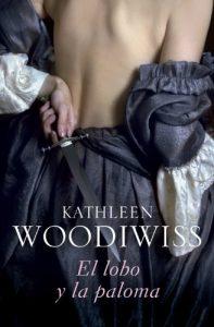 El lobo y la paloma, de Kathleen Woodiwiss (Novelas históricas románticas medievales)