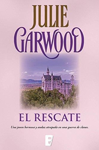 El rescate de Julie Garwood (Novelas históricas románticas medievales)