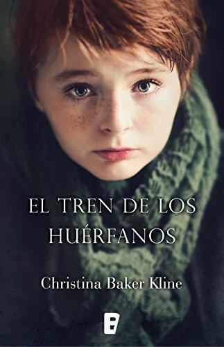 El tren de los huérfanos, de Christina Baker Kline (Novelas históricas sobre el siglo XIX)