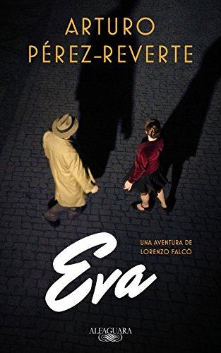 Eva, de Arturo Pérez-Reverte (Novelas históricas sobre la guerra civil española)