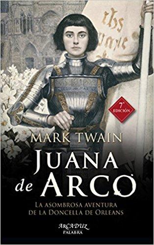 Juana de Arco, de Mark Twain (Novela histórica medieval)