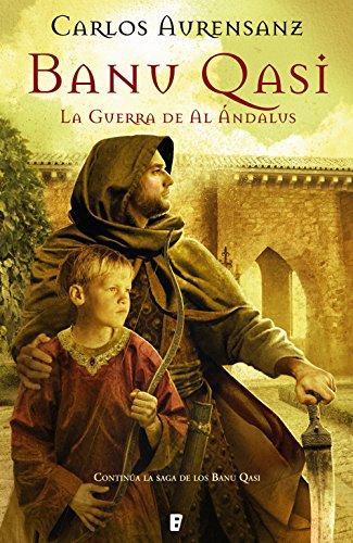 La guerra de al andalus, de Carlos Aurensanz (novelas histórica medievales sobre al andalus)