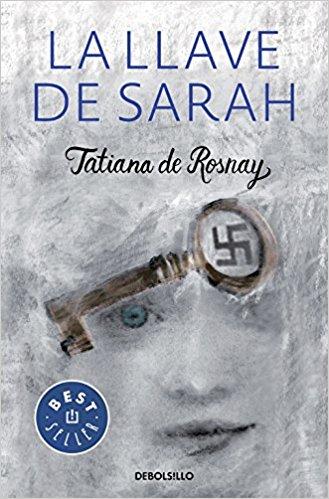 La llave de Sarah, de Tatiana de Rosnay (NOvelas históricas ambientadas en la segunda guerra mundial)