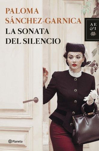 La sonata del silencio, de Paloma Sánchez-Garnica (Novelas históricas sobre el franquismo)