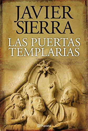 Las puertas templarias, de Javier Serra (Novelas históricas de misterio)