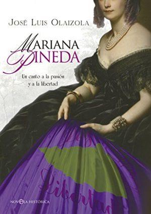 Mariana Pineda (Novelas históricas sobre el siglo XIX y la España liberal)
