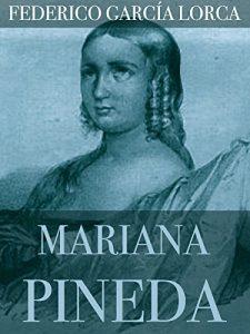 Mariana Pineda, de Federico García Lorca