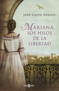 Mariana, los hilos de la libertad (Novelas históricas sobre la España del siglo XIX)