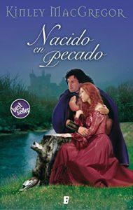 Nacido en pecado de KInley MacGregor (Novelas históricas románticas medievales)