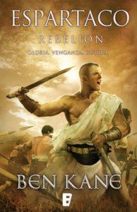 Rebelión, de Ben Kane (Novelas históricas sobre Espartaco)