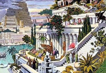 Jardines Colgantes de Babilonia (Una de las siete maravillas del mundo antiguo)