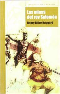 Las minas del rey salomón, de Henry Rider Haggard (Novelas históricas sobre el imperialismo en el siglo XIX)