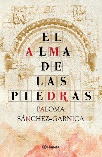 El alma de las piedras, una novela histórica sobre el camino de Santiago